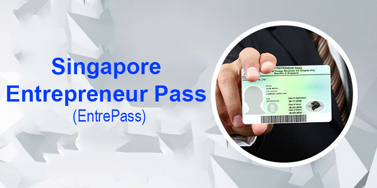 Entrepreneur Pass in Singapore
